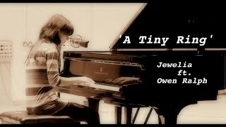 I remember once again (A Tiny Ring) - Jewelia ft. Owen Ralph, live acoustic (piano and violin)