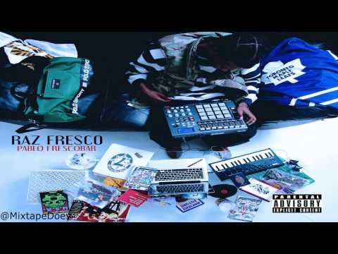 Raz Fresco - Pablo Frescobar ( Full Mixtape ) (+ Download Link )