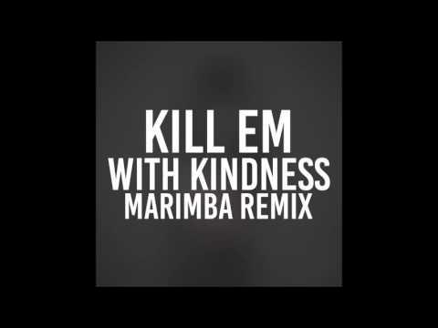 Kill Em With Kindness (Marimba Remix of Selena Gomez)