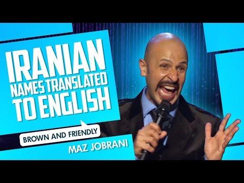 """Iranian Names Translated"" | Maz Jobrani - Brown & Friendly"