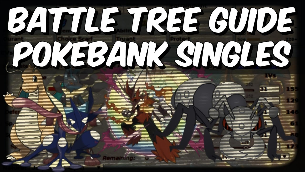 BATTLE TREE GUIDE - Pokebank Singles (Durant AI Manipulation Strategy)