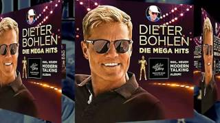 "DIETER  BOHLEN - YOU CAN WIN IF YOU WANT ""2017 new version"" Die Megahits"