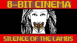 Silence of The Lambs - 8 Bit Cinema