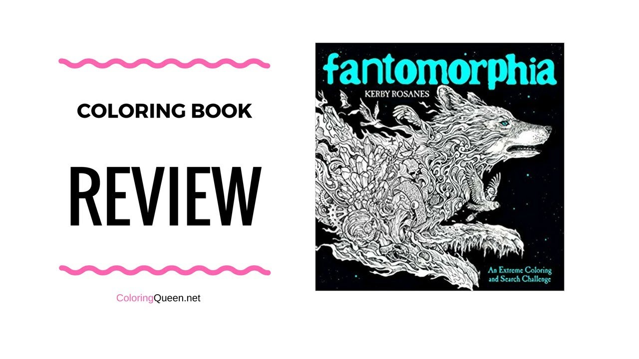 Fantomorphia Coloring Book Review