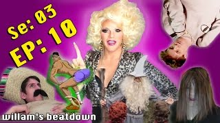 BEATDOWN S3 Episode 10 with Willam