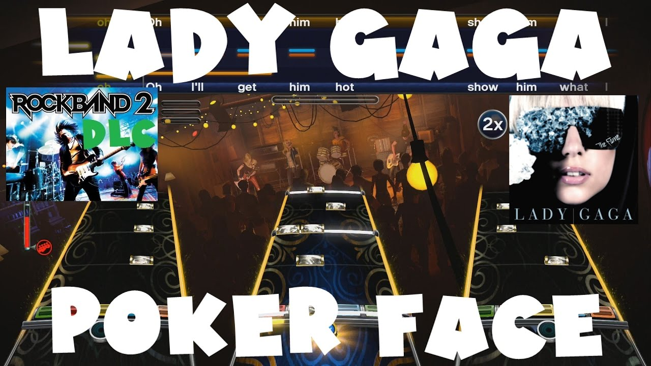 Guitar hero 3 lady gaga poker face