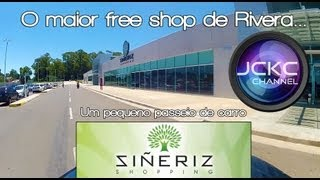 Free shop - Shopping Sineriz em Rivera - O maior do Uruguay (biggest free shop in Rivera, Uruguay)