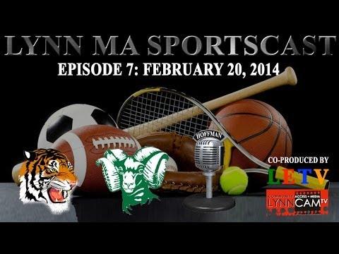 Lynn MA Sportscast | Episode 7 (2/20/14)
