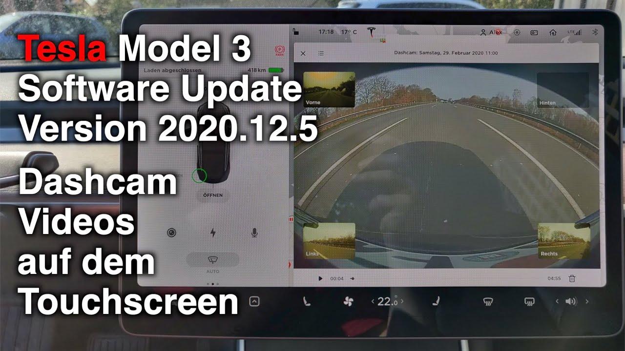 Tesla Model 3 Software Update Version 2020.12.5: Dashcam ...