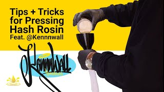 Best Tips & Tricks for Pressing Hash Rosin featuring @Kennnwall
