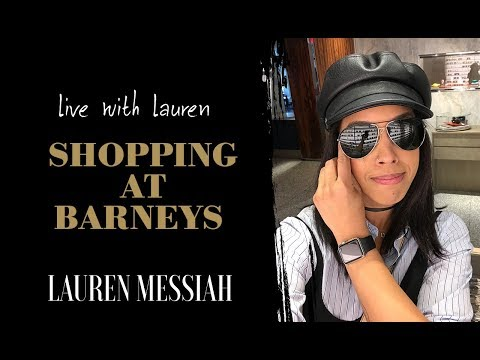 Live with Lauren: Client Shopping at Barneys