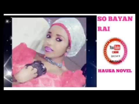 Full Download] So Bayan Rai Hausa Novel Episodes 1