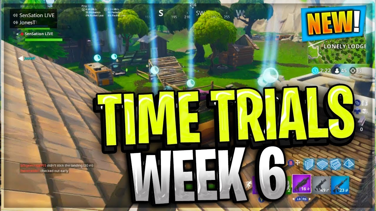 HOW TO COMPLETE TIME TRIALS ALL LOCATIONS WEEK 6 CHALLENGES FORTNITE