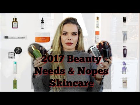 2017 Beauty Needs & Nopes | Skincare