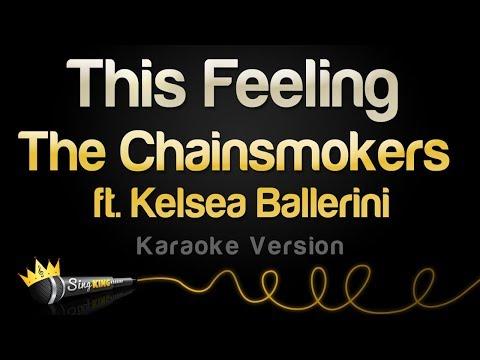 The Chainsmokers Ft. Kelsea Ballerini - This Feeling (Karaoke Version)