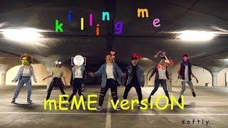 Killing Me  MEME VERSION - IKON (아이콘) Dance Cover / VIVE DANCE CREW