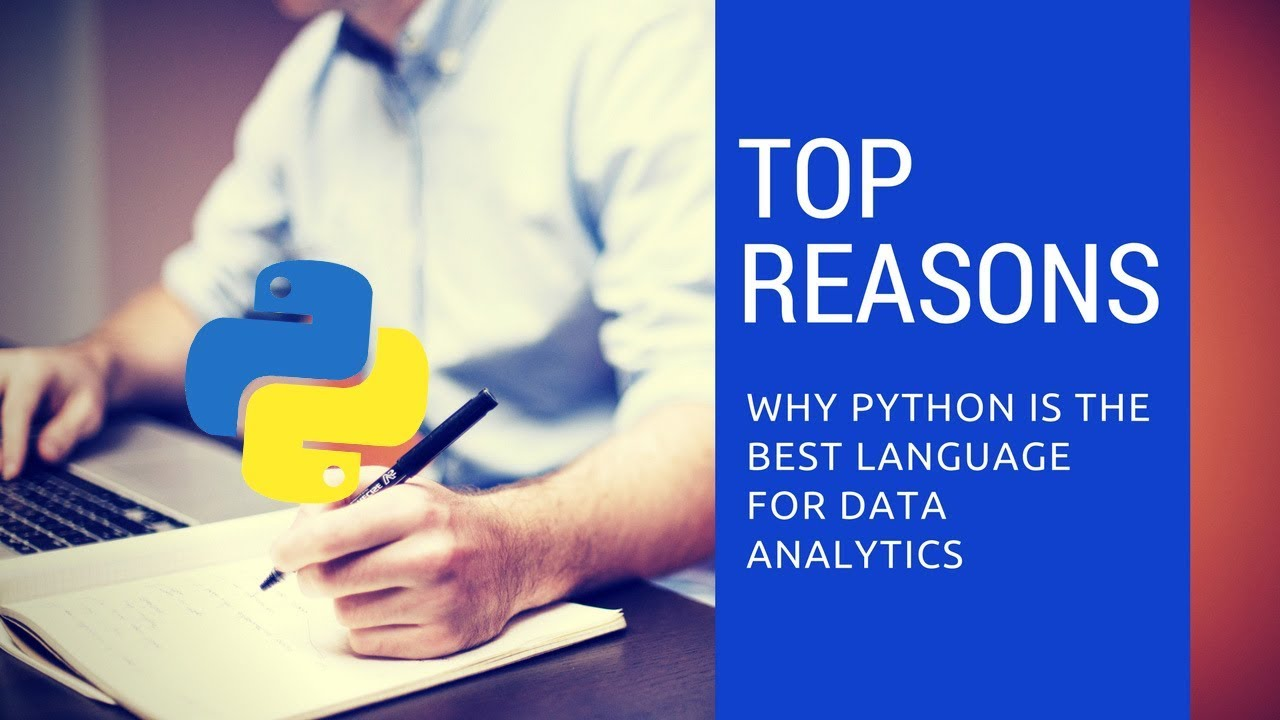 Top Reasons Why Python is The Best Language for Data Analytics