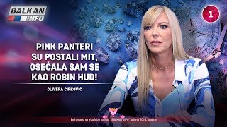 INTERVJU: Olivera Ćirković - Pink Panteri su postali mit, osećala sam se kao Robin Hud! (30.06.2018)