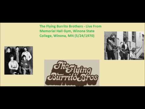 The Flying Burrito Brothers - Live From  Memorial Hall Gym, Winona State College (5/24/1970)