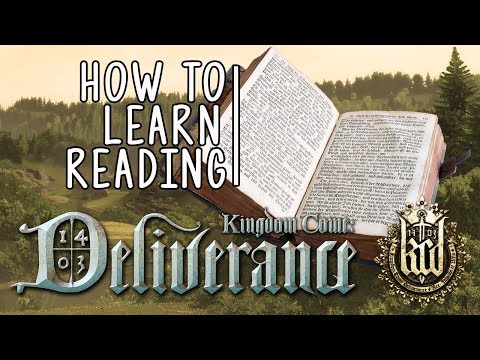Kingdom Come: Deliverance - How To Learn To Read