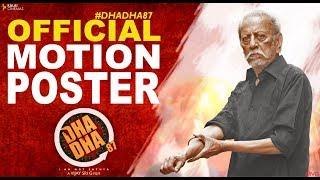 DHA DHA 87 - Official Motion Poster | Charuhasan | Vijay Sri G | Kalaiselvan
