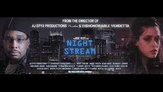 NIGHT STREAM Official Trailer