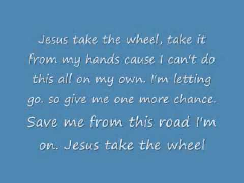 Carrie Underwood Jesus Take the Wheel (lyrics)