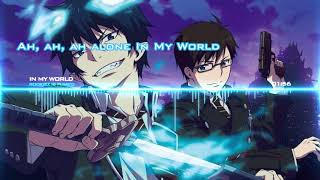 [Blue Exorcist] Rookiez Is Punk'D - In My World (Full lyrics)