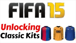 How To Unlock Classic Kits On FIFA 15