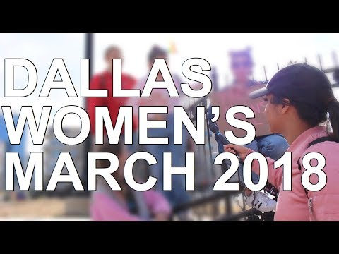INTERVIEWING FEMINISTS | DALLAS WOMEN'S MARCH 2018