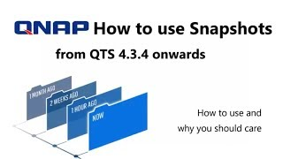 Snapshot Setup Guide and how to use them on QNAP QTS 4.3.4