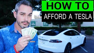 How to afford a Tesla: Top 10 Ways to save and make easy money!