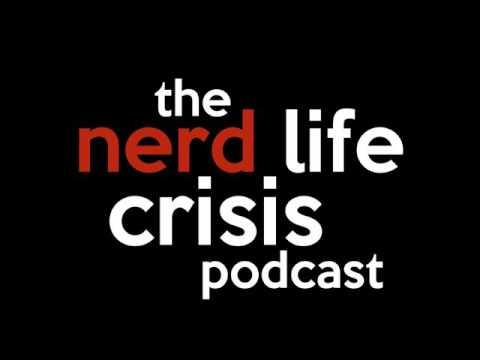 Nerdlife Crisis #57