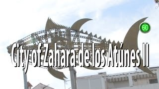 Zahara de los Atunes - Plan 60 seconds Discover - City II.