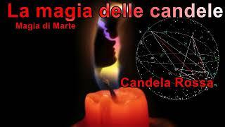La magia delle candele Marte candela rossa battaglie, ira, sesso.