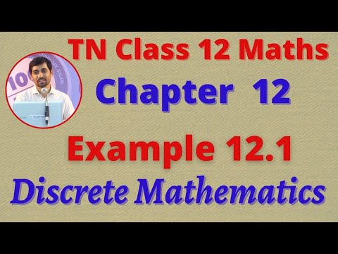 Class 12 Maths CHAPTER 12 – Discrete Mathematics Example 12.1 TN New Syllabus