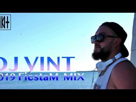 DJ VINT - 2019 FiestaM Mix