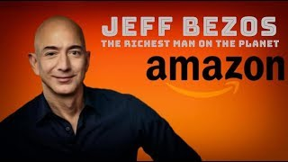 Jeff Bezos (Amazon) Life Story, Net Worth, Cars, House, Private Jets, Lifestyle | Amazon by Sapata
