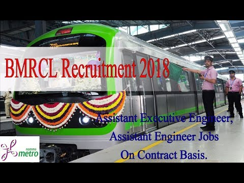 BMRCL Recruitment 2018 - Assistant Engineer Jobs At Bangalore Metro On Contract Basis