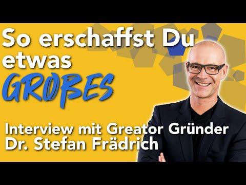 So erschaffst du etwas Großes - Interview mit @Greator  Gründer Dr.  Stefan Frädrich