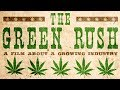 The Green Rush - Trailer