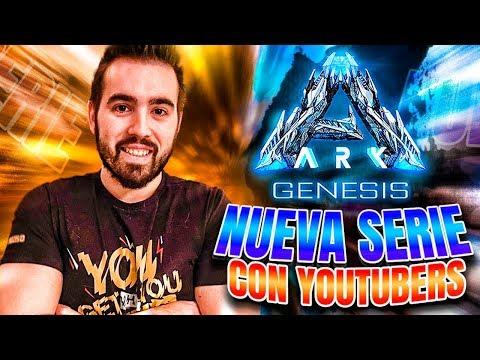 NUEVAS SERIES 🔥 ARK GENESIS 🔥 CON YOUTUBERS 😱 SORTEO Y MÁS
