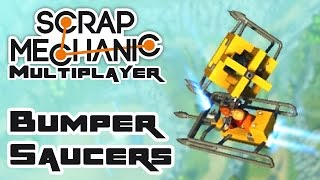 Let's Crash Flying Saucers Into Eachother! - Let's Play Scrap Mechanic Multiplayer - Part 209