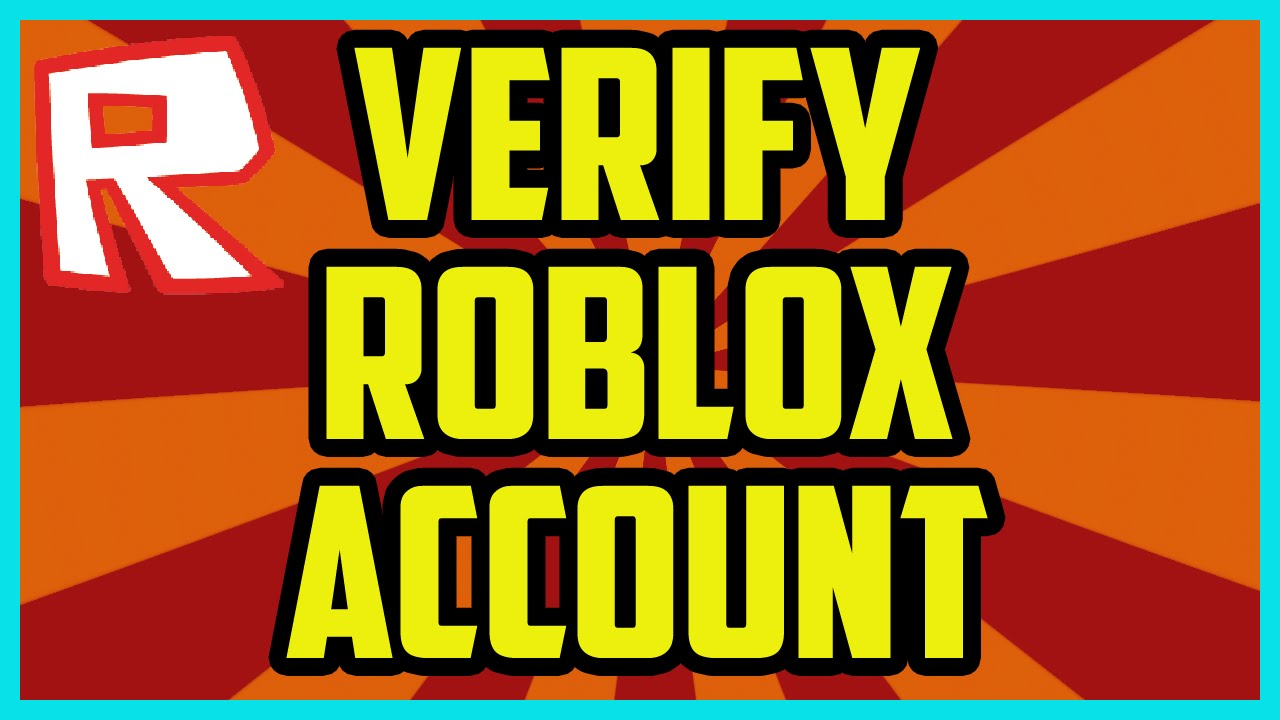 HOW TO VERIFY YOUR ROBLOX ACCOUNT 2017 (EASY) - How To verify Your Roblox  Email Address