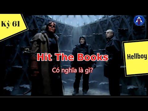 [HỌC IDIOM QUA PHIM] - Hit The Books (Phim Hellboy)