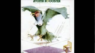 04 Decline And Fall - Atomic Roooster (1970) - Atomic Rooster