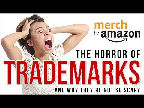 Trademarks on Merch by Amazon