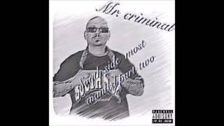 mr.criminal-south south side side new 2016