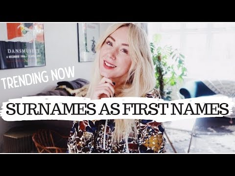 23 Surnames Which Make Great Unique First Names | SJ STRUM