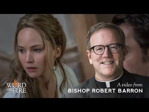 "Bishop Barron on ""mother!"" (SPOILERS)"